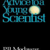Medawar Advice to a Young Scientist